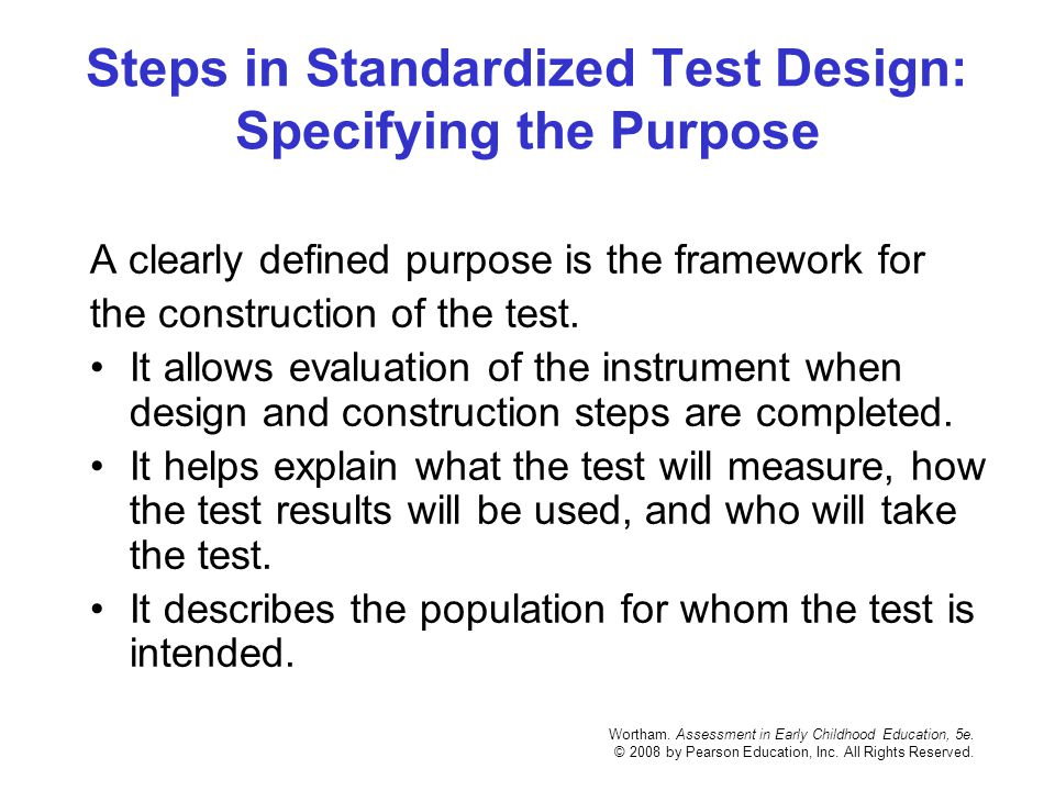 Steps in Standardized Test Design: Specifying the Purpose