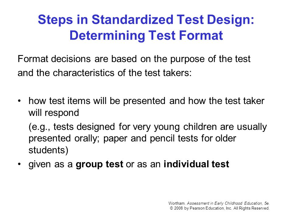 Steps in Standardized Test Design: Determining Test Format