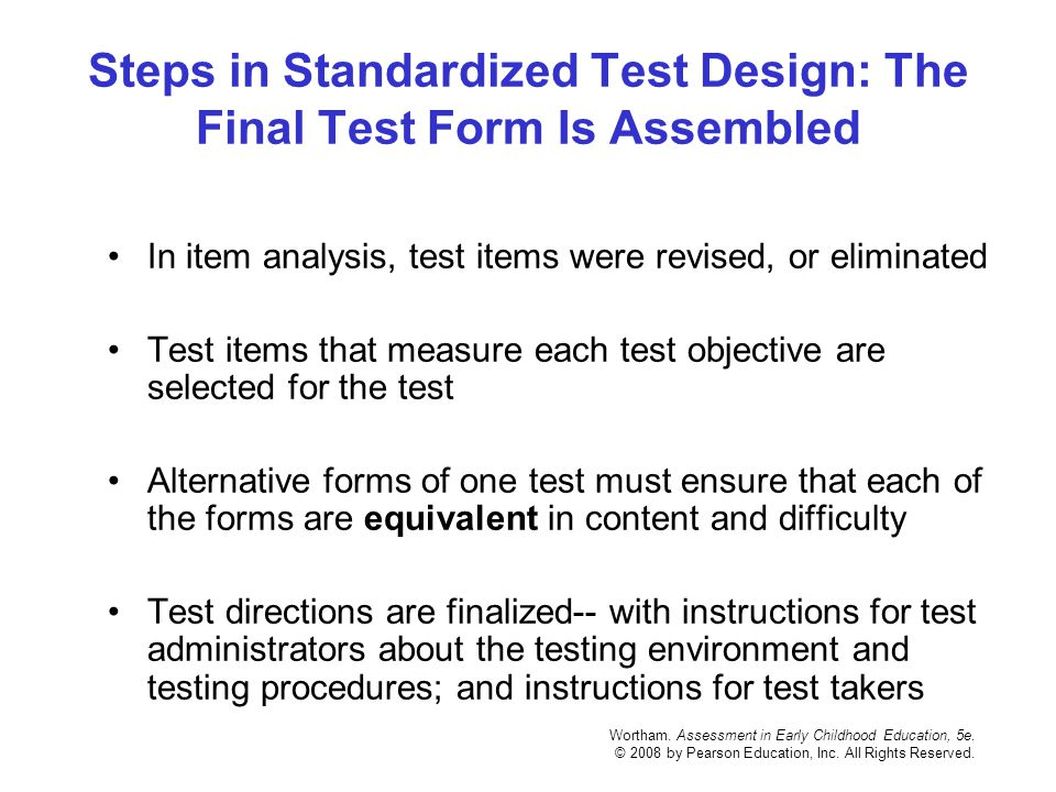 Steps in Standardized Test Design: The Final Test Form Is Assembled