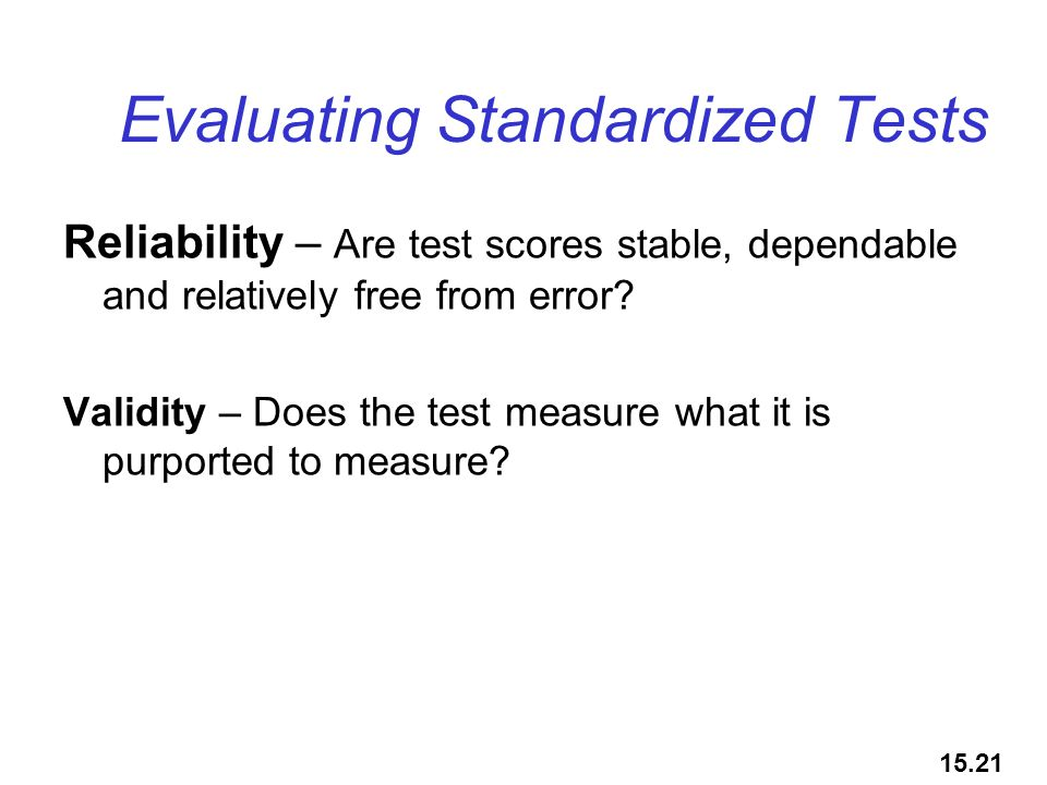 Evaluating Standardized Tests