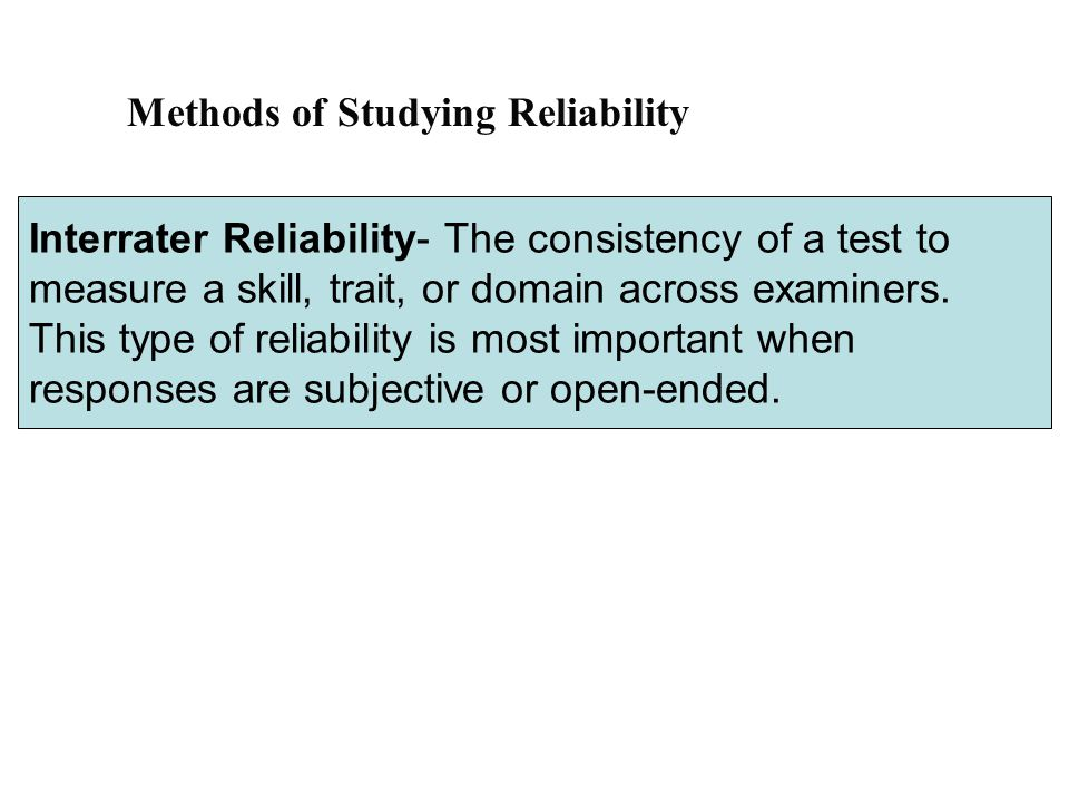 Methods of Studying Reliability