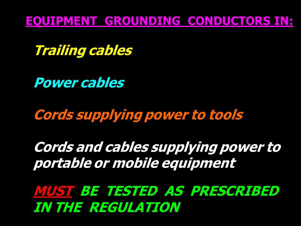 EQUIPMENT GROUNDING CONDUCTORS IN: