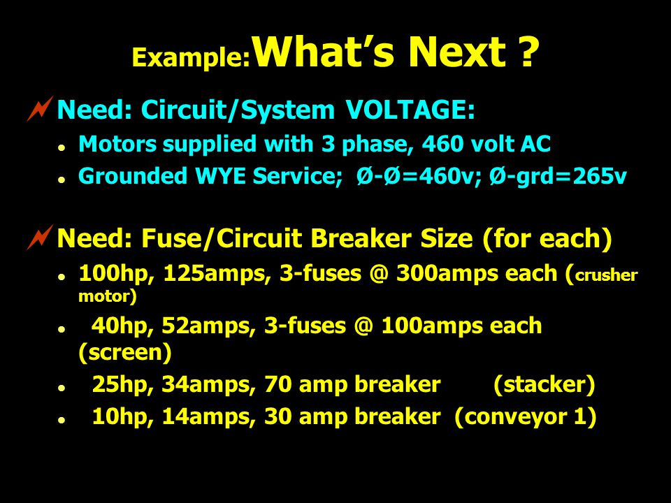 Need: Circuit/System VOLTAGE: