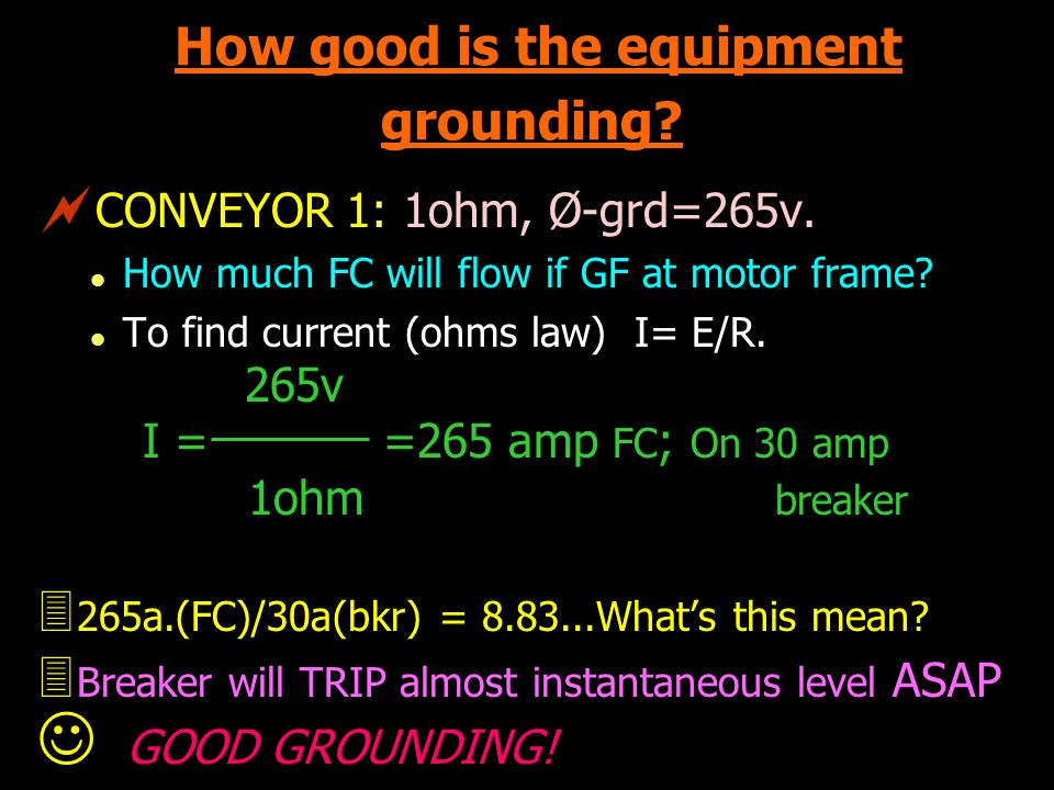 How good is the equipment grounding