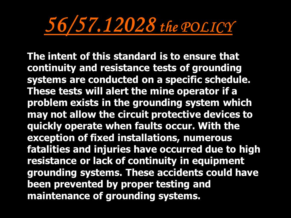 56/57.12028 the POLICY