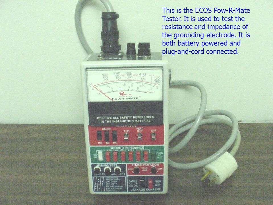 This is the ECOS Pow-R-Mate Tester