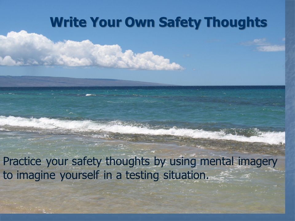 Write Your Own Safety Thoughts
