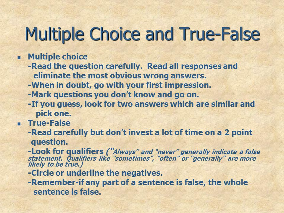 Multiple Choice and True-False