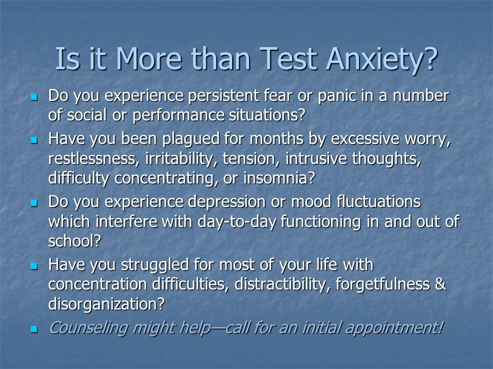 Is it More than Test Anxiety
