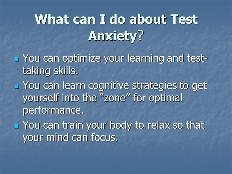 What can I do about Test Anxiety