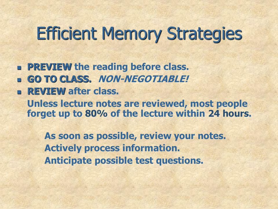 Efficient Memory Strategies