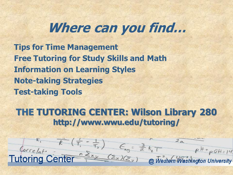 THE TUTORING CENTER: Wilson Library 280