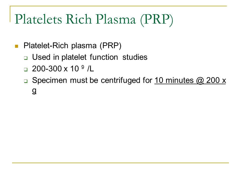 Platelets Rich Plasma (PRP)