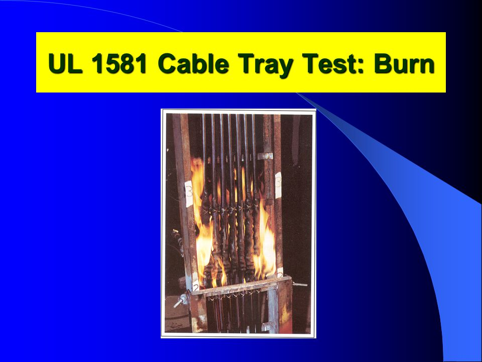 UL 1581 Cable Tray Test: Burn