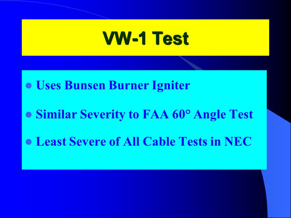VW-1 Test Uses Bunsen Burner Igniter