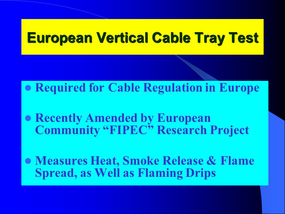European Vertical Cable Tray Test