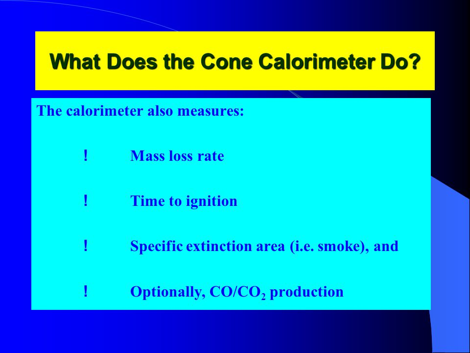 What Does the Cone Calorimeter Do