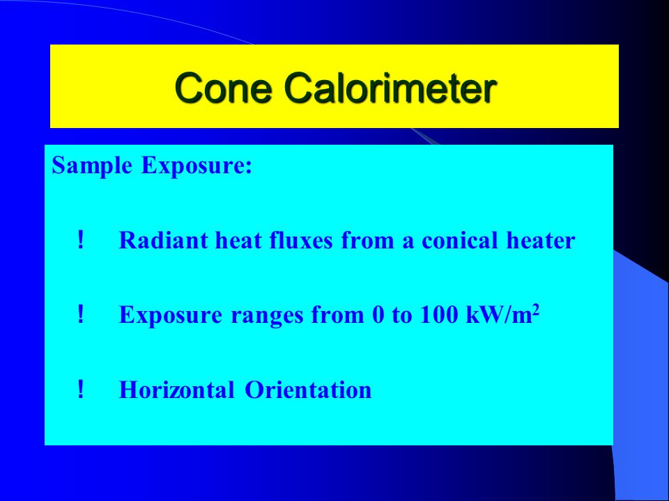 Cone Calorimeter Sample Exposure: