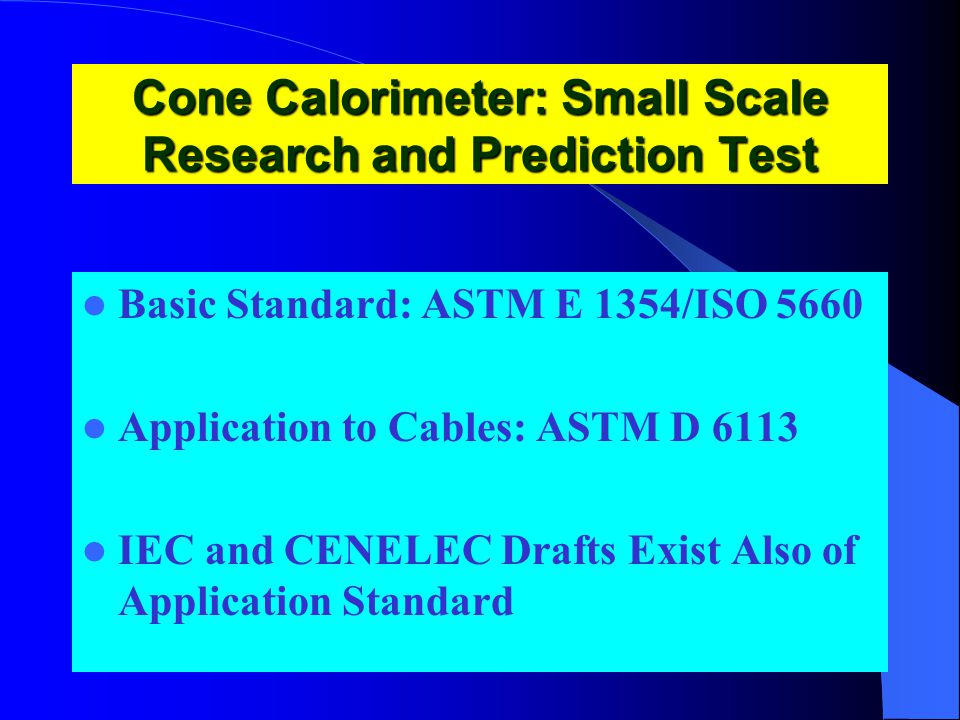 Cone Calorimeter: Small Scale Research and Prediction Test