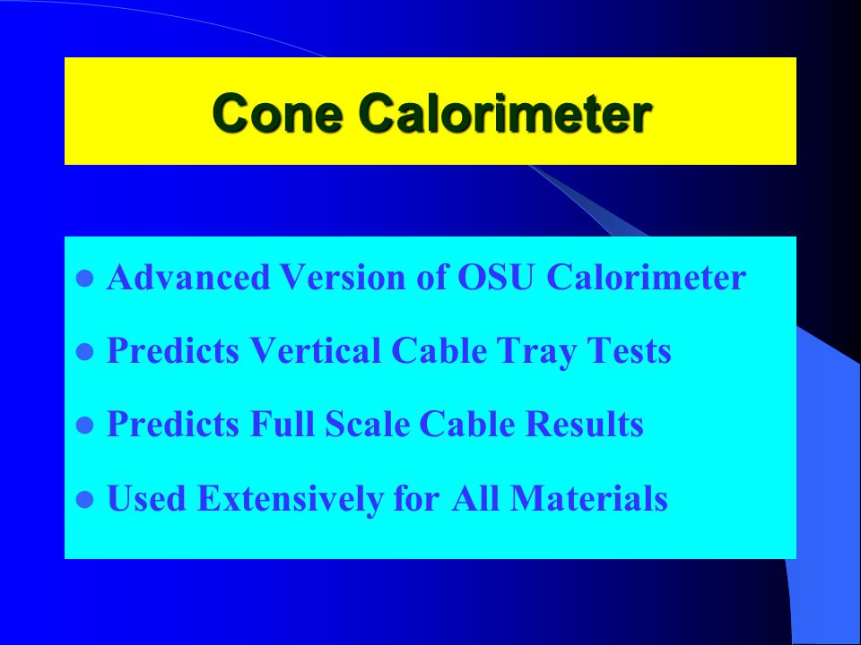 Cone Calorimeter Advanced Version of OSU Calorimeter