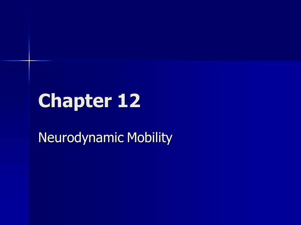 Neurodynamic Mobility