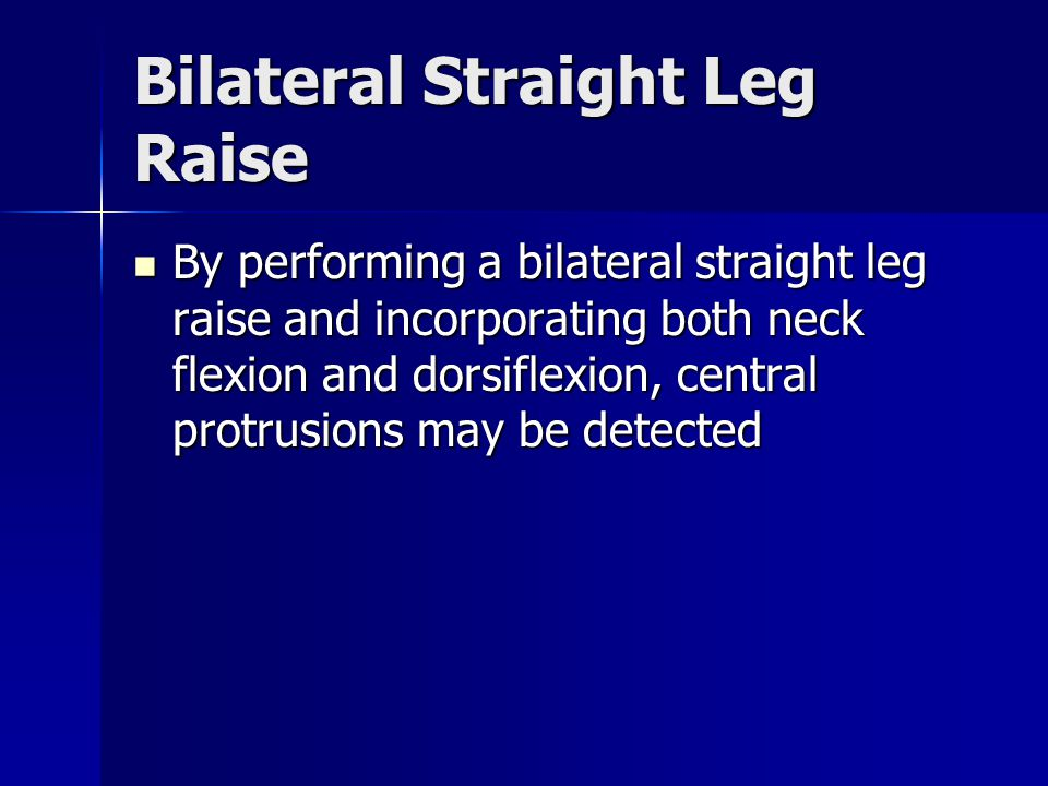 Bilateral Straight Leg Raise