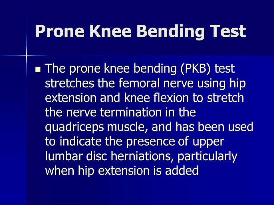 Prone Knee Bending Test