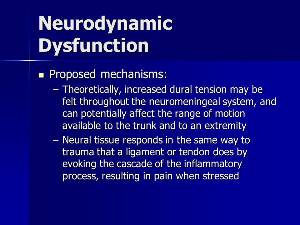 Neurodynamic Dysfunction