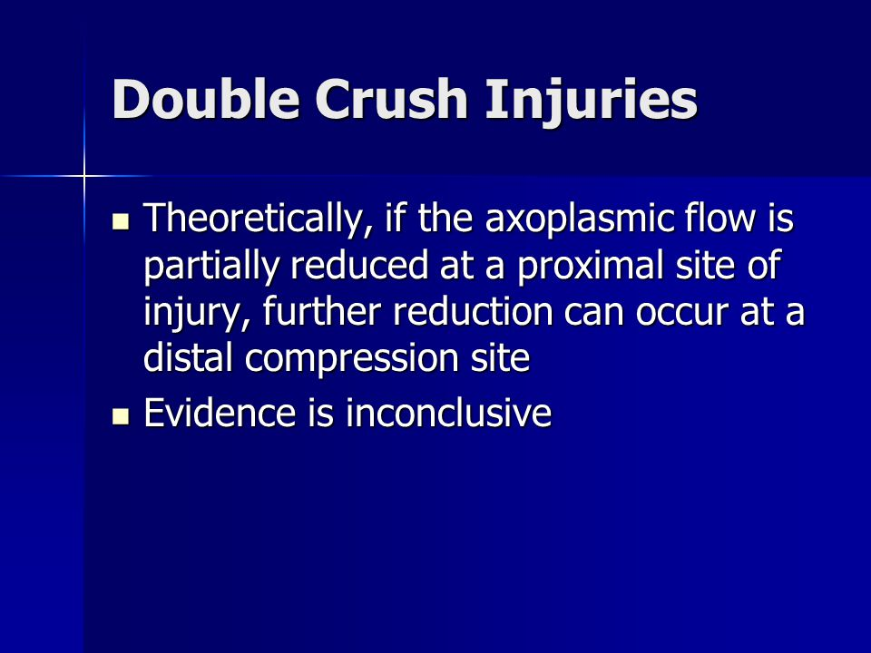 Double Crush Injuries