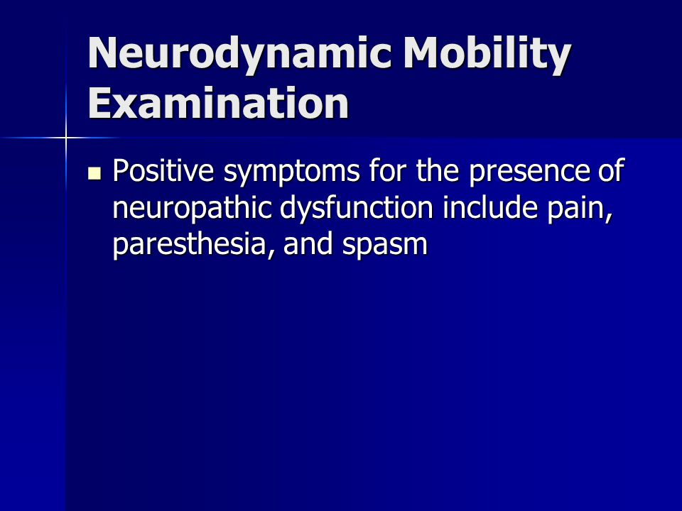 Neurodynamic Mobility Examination