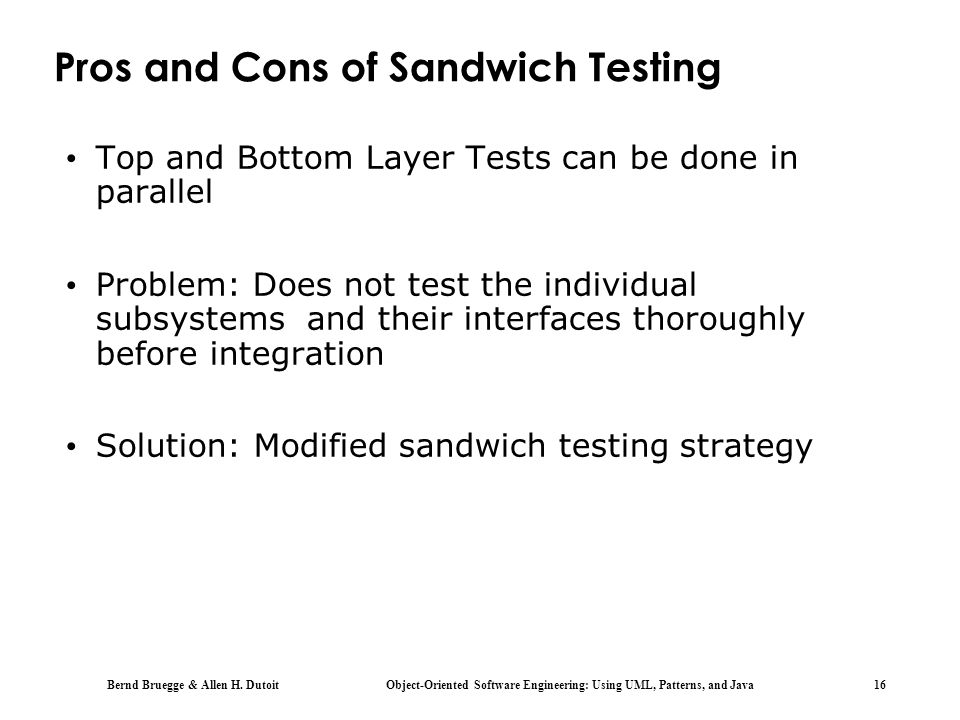 Pros and Cons of Sandwich Testing