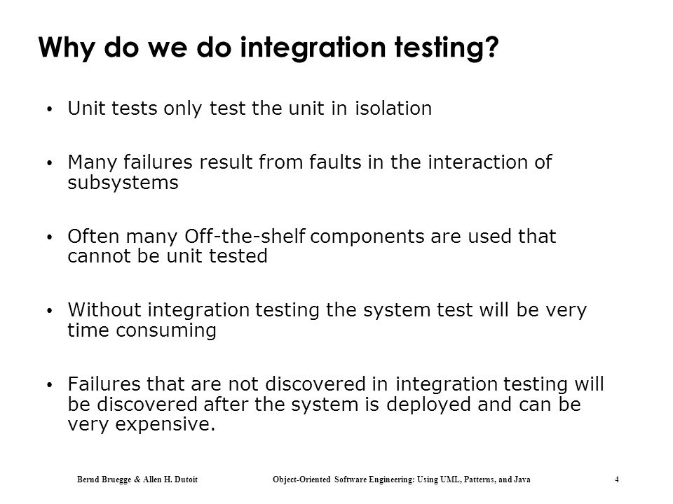 Why do we do integration testing