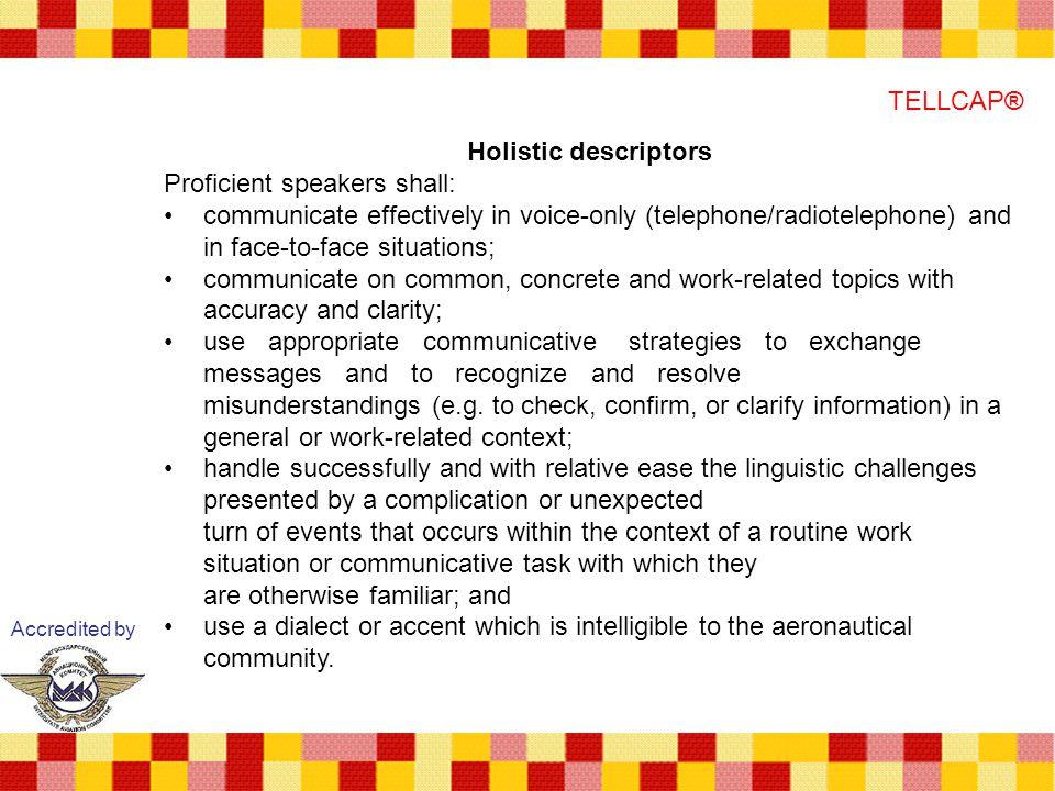 Proficient speakers shall: