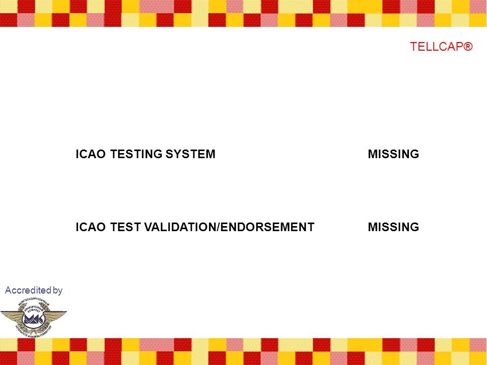 ICAO TESTING SYSTEM MISSING