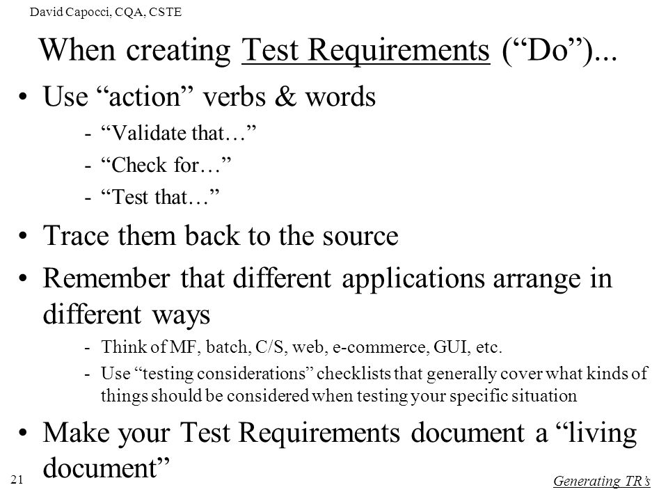 When creating Test Requirements ( Do )...