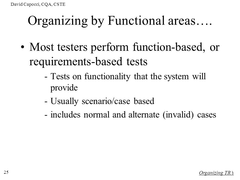 Organizing by Functional areas….