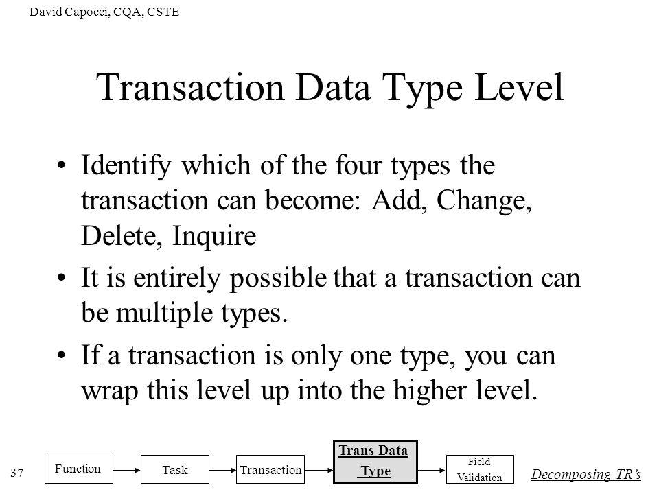 Transaction Data Type Level