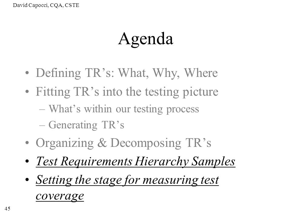 Agenda Defining TR's: What, Why, Where