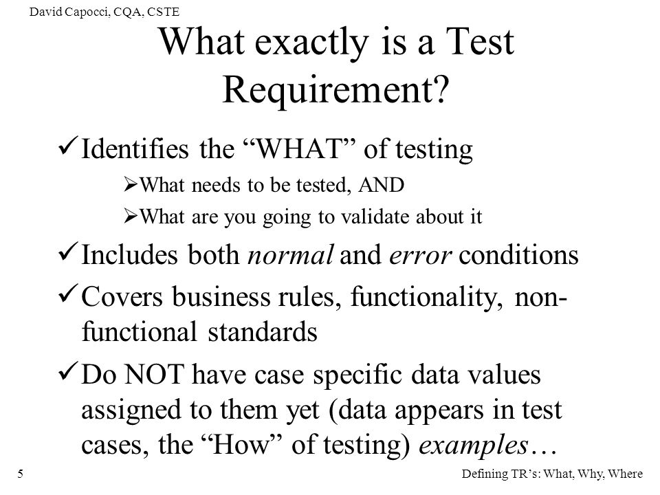 What exactly is a Test Requirement