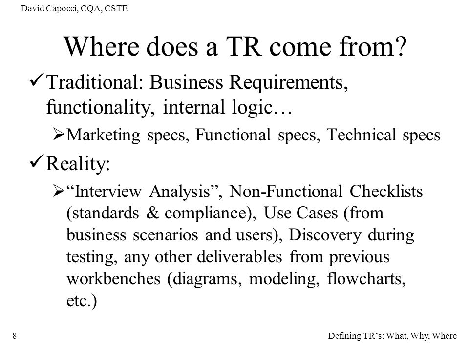 Where does a TR come from