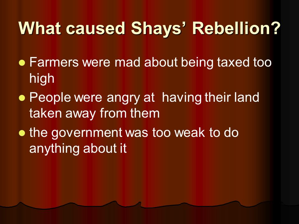 What caused Shays' Rebellion