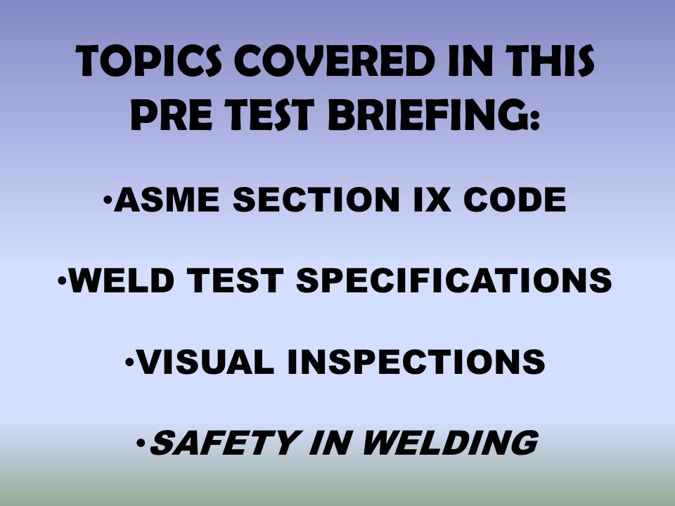 WELD TEST SPECIFICATIONS