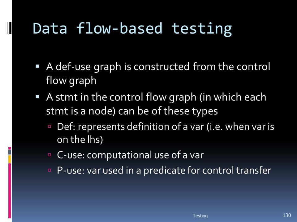 Data flow-based testing
