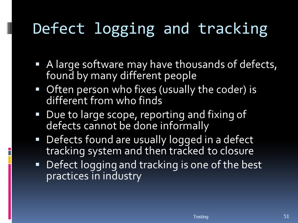 Defect logging and tracking
