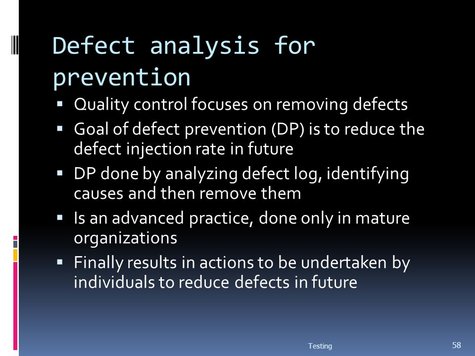 Defect analysis for prevention