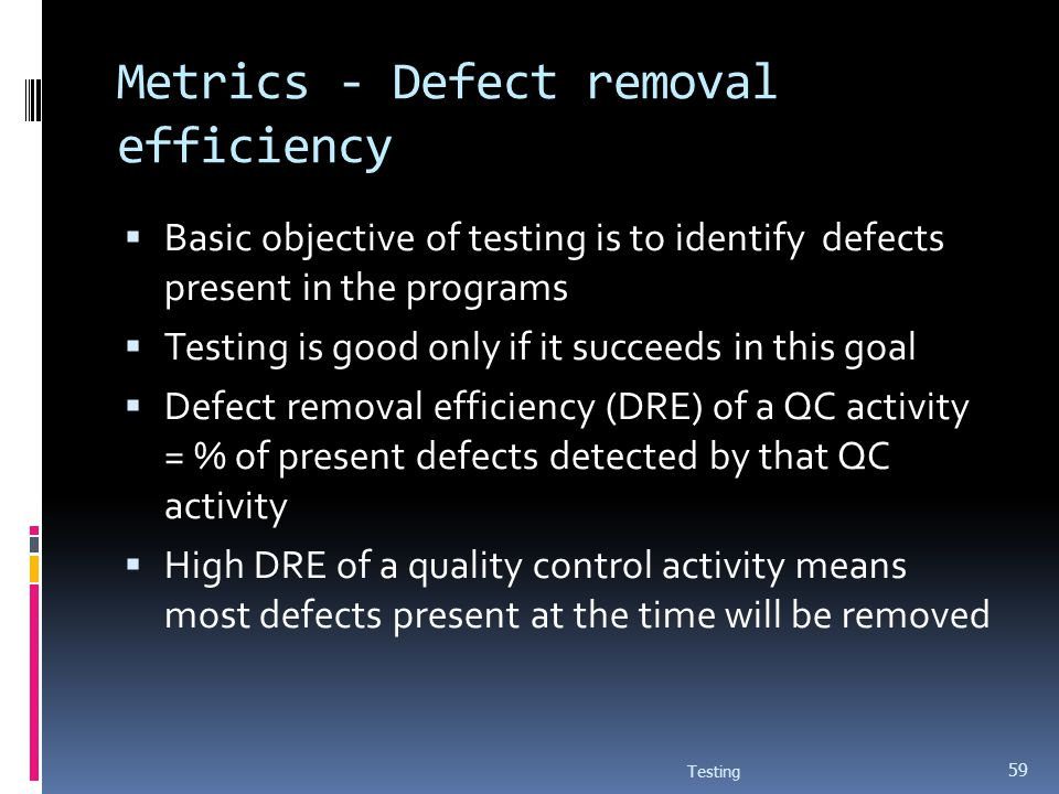 Metrics - Defect removal efficiency