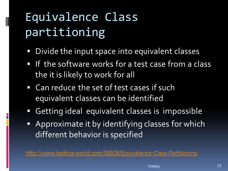 Equivalence Class partitioning