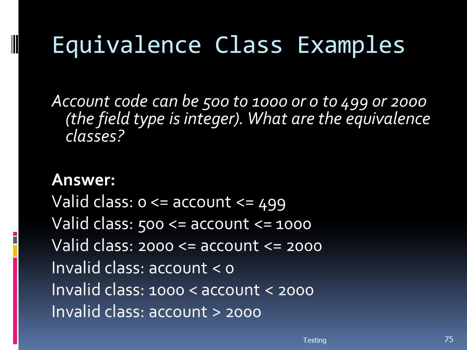 Equivalence Class Examples