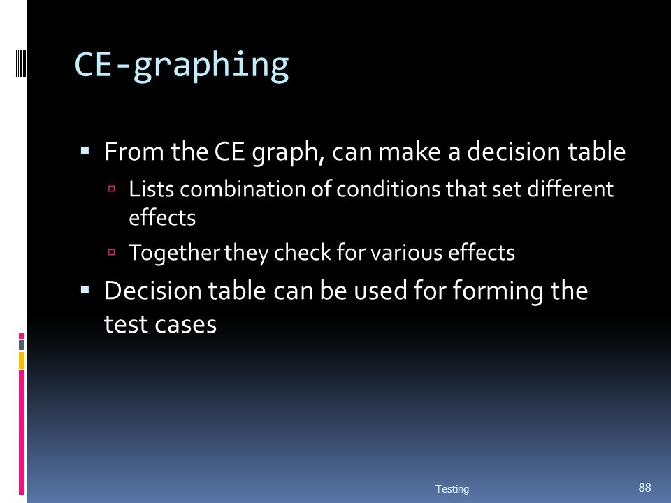 CE-graphing From the CE graph, can make a decision table