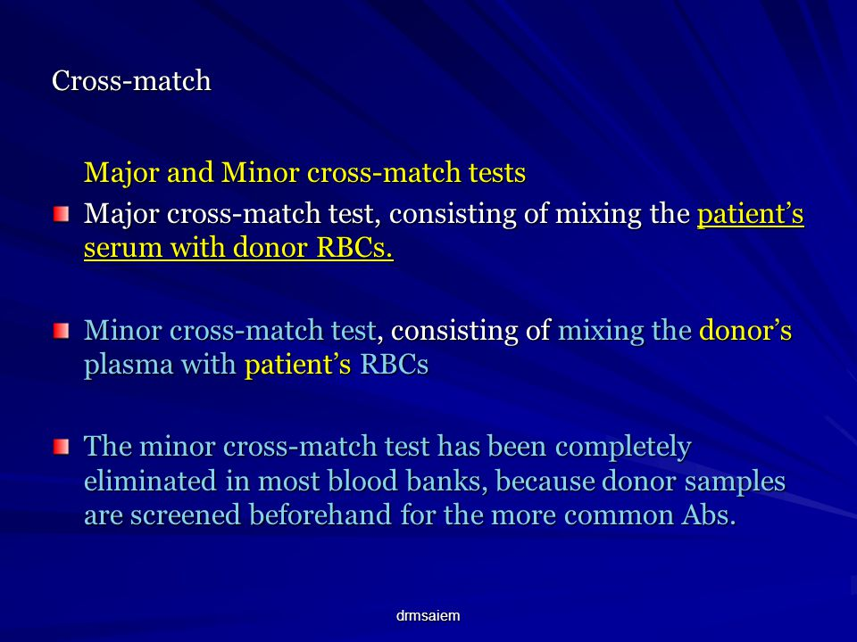 Major and Minor cross-match tests